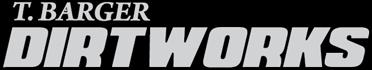 T. Barger DirtWorks